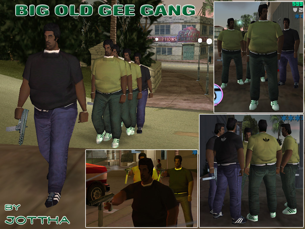 The Gta Place Big Old Gee Gang